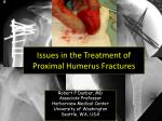 Issues in the Treatment of  Proximal Humerus Fractures