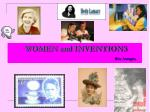 WOMEN and INVENTIONS Rita Assogna