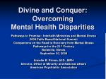 Divine and Conquer: Overcoming  Mental Health Disparities