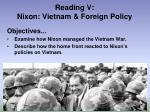 Reading V: Nixon: Vietnam & Foreign Policy