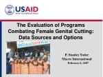 The Evaluation of Programs Combating Female Genital Cutting: Data Sources and Options