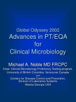 Global Odyssey 2002 Advances in PT/EQA for  Clinical Microbiology