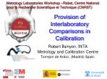 Provision of Interlaboratory Comparisons in Calibration