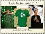 """"""" I Will Be Successful If ..."""""""