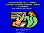 Just-in-Time Teaching in Genetics: Creating an Interactive and Active Learning Environment