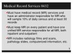 Medical Record Services 0432