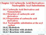 Chapter 14 Carboxylic Acid Derivatives: Nucleophilic Acyl Substitution