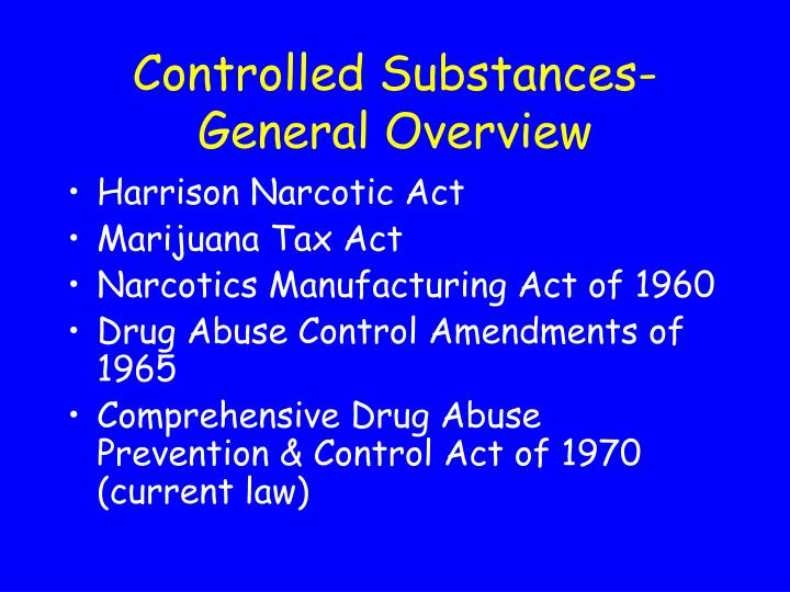 controlled substances general overview n.