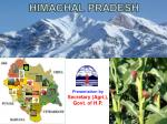 Presentation by Secretary (Agri.), Govt. of H.P.