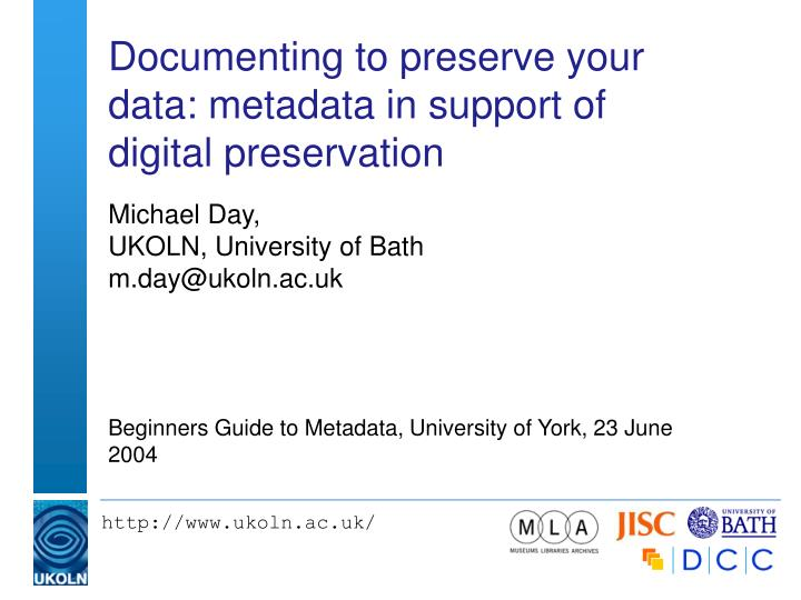 documenting to preserve your data metadata in support of digital preservation n.