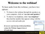 Welcome to the webinar!