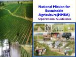 National Mission for Sustainable Agriculture(NMSA) Operational Guidelines
