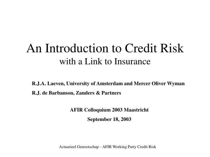 an introduction to credit risk with a link to insurance n.