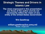 Strategic Themes and Drivers in Islamic Law