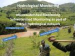 Hydrological Monitoring Microwatershed Monitoring