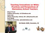 Teaching Innovations on Wikis:  Practices and Perspectives of Elementary School Teachers