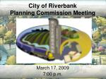 City of Riverbank Planning Commission Meeting
