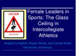 Female Leaders in Sports: The Glass Ceiling in Intercollegiate Athletics