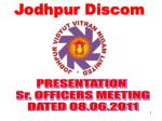 PRESENTATION  Sr. OFFICERS MEETING DATED 08.06.2011
