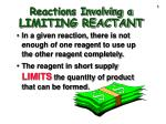 Reactions Involving a LIMITING REACTANT