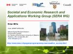 Societal and Economic Research and Applications Working Group (SERA WG)