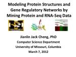 Modeling Protein Structures and Gene Regulatory Networks by Mining Protein and RNA-Seq Data