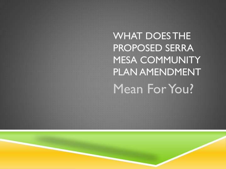 what does the proposed serra mesa community plan amendment n.