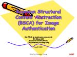 Bayesian Structural Content Abstraction (BSCA) for Image Authentication