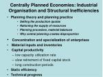 Centrally Planned Economies: Industrial Organisation and Structural Inefficiencies