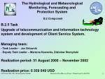 The Hydrological and Meteorological Monitoring, Forecasting and Protection System B.2 Component