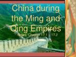 China during the Ming and Qing Empires