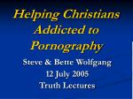 Helping Christians Addicted to Pornography