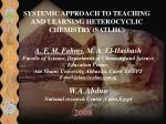 SYSTEMIC APPROACH TO TEACHING AND LEARNING HETEROCYCLIC CHEMISTRY  ( SATLHC )