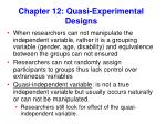 Chapter 12: Quasi-Experimental Designs