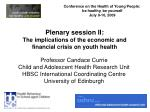 Plenary session II: The implications of the economic and financial crisis on youth health