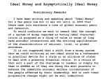 Ideal Money and Asymptotically Ideal Money Preliminary Remarks