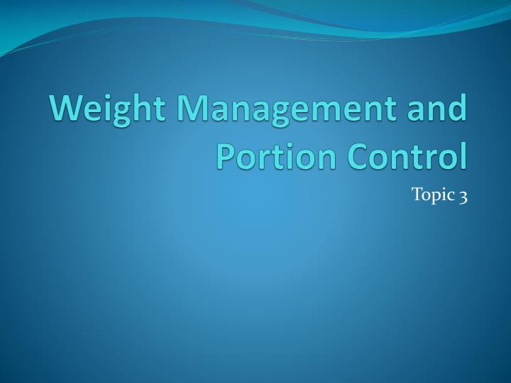 weight management and portion control n.