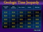 Geologic Time Jeopardy