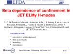 Beta dependence of confinement in JET ELMy H-modes
