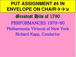 PUT ASSIGNMENT #4 IN ENVELOPE ON CHAIR
