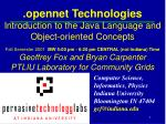 .opennet Technologies Introduction to the Java Language and Object-oriented Concepts
