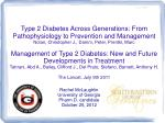 Type 2 Diabetes Across Generations: From Pathophysiology to Prevention and Management