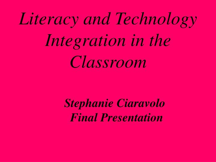literacy and technology integration in the classroom n.