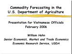 Commodity Forecasting in the U.S. Department of Agriculture