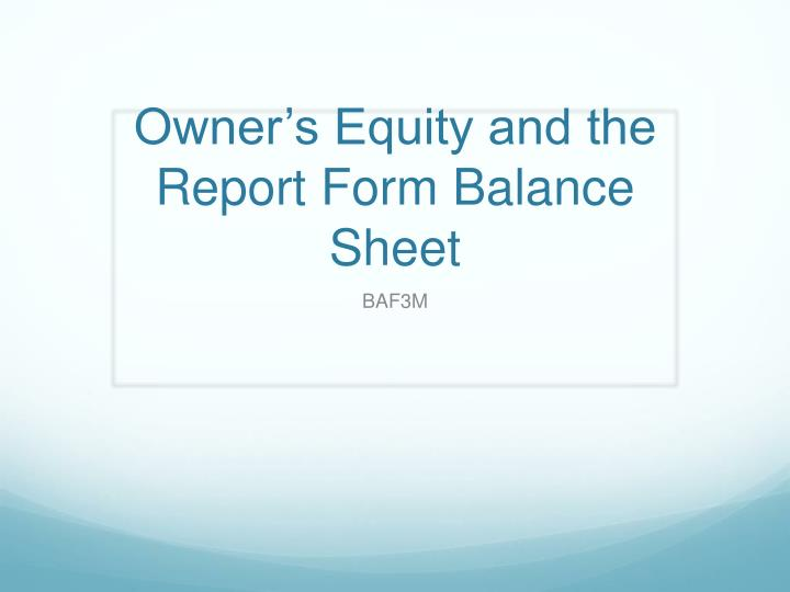 owner s equity and the report form balance sheet n.