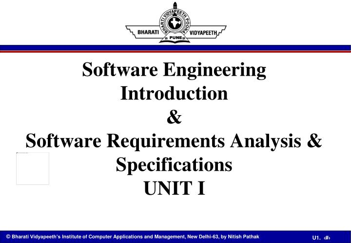 software engineering introduction software requirements analysis specifications unit i n.