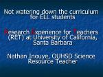 Not watering down the curriculum for ELL students