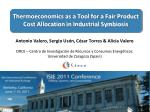 Thermoeconomics as a Tool for a Fair Product Cost Allocation in Industrial Symbiosis