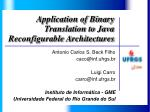 Application of Binary Translation to Java Reconfigurable Architectures