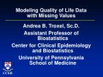 Modeling Quality of Life Data with Missing Values